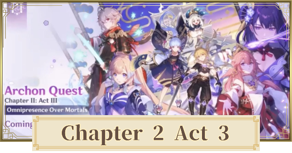 Omnipresence Over Mortals Archon (Ch 2 Act 3) | Investigate The Ancient Ruins | Genshin Impact - GameWith