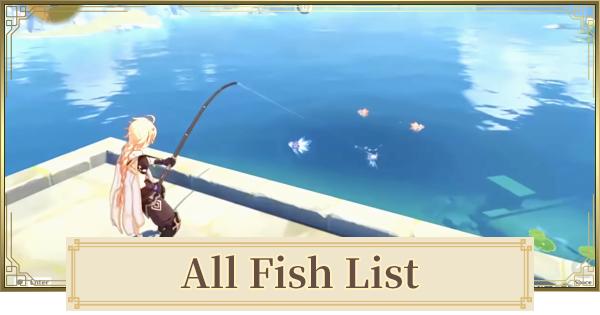 All Fish List (Fishing) Baits & Locations | Genshin Impact - GameWith