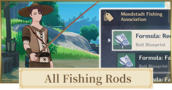 All Fishing Rods List For Fishing | Genshin Impact - GameWith