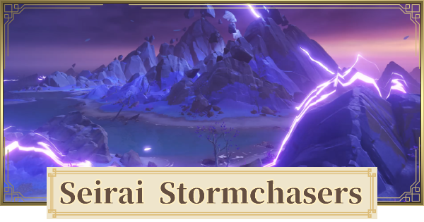 Seirai Stormchasers World Quest Walkthrough Guide | Warding Stone Guide | Genshin Impact - GameWith