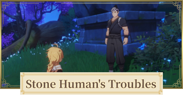 Stone Human's Troubles (Neko Is A Cat) World Quest Walkthrough Guide | Genshin Impact - GameWith