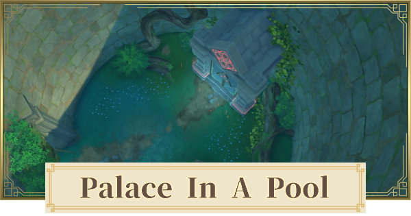 Palace In A Pool How To Unlock & Puzzle Solution   Genshin Impact - GameWith