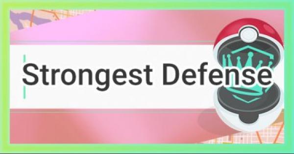 Pokemon Go | Strongest Defense - Tier List & Ranking - GameWith