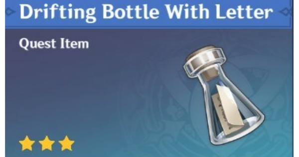 Drifting Bottle With Letter Uses & How To Get   Genshin Impact - GameWith