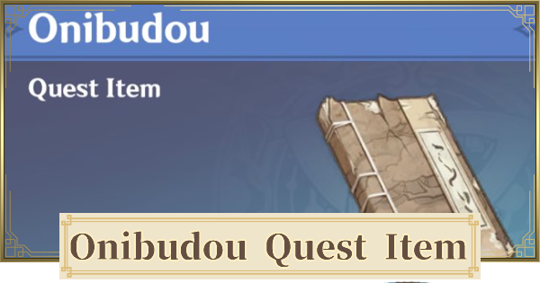 Onibudou - How To Get & Related Quests   Genshin Impact - GameWith