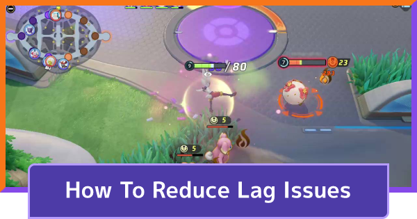 Lag Issues - How To Reduce Lag Spikes | Pokemon UNITE - GameWith