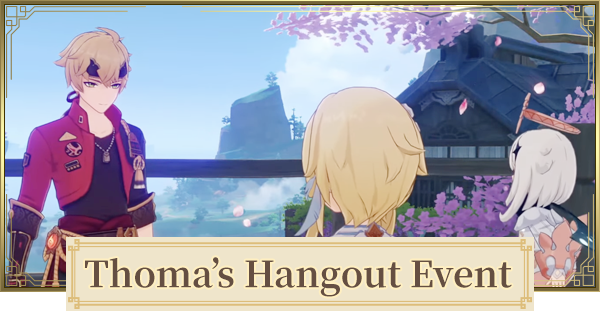 Hangout Event For Thoma Walkthrough Choices & Endings   Genshin Impact - GameWith