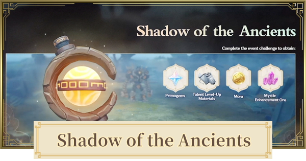 Shadow Of The Ancients Event Release Date & New Gadget | Genshin Impact - GameWith