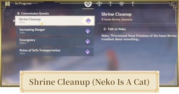 Shrine Cleanup (Neko Is A Cat) World Quest Walkthrough Guide