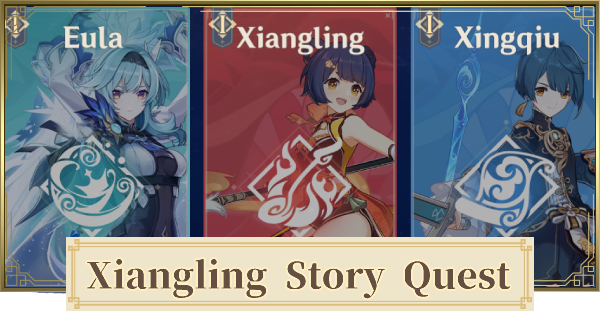 Story Quest of Xiangling (Mondstadt Gastronomy Trip) Walkthrough & How To Unlock | Genshin Impact - GameWith