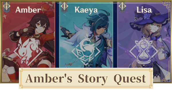 Story Quest of Amber (Wind, Courage, & Wings) Walkthrough & How To Unlock   Genshin Impact - GameWith