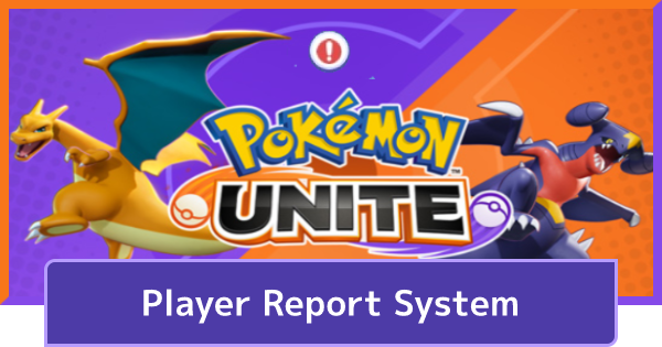 Player Report System - How To Report   Pokemon UNITE - GameWith