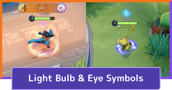 Light Bulb & Eye Symbols - What Do They Mean? | Pokemon UNITE - GameWith