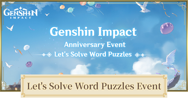 Let's Solve Word Puzzles Event | Answers & Rewards | Genshin Impact - GameWith