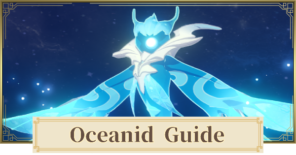 Oceanid - How To Beat & Material Drops | Genshin Impact - GameWith