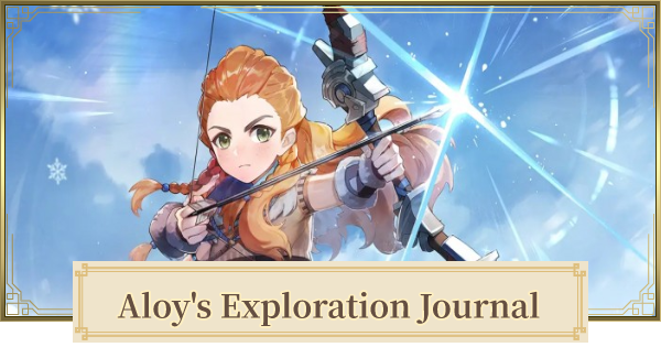 Aloy's Exploration Journal Web Event Guide | Genshin Impact - GameWith