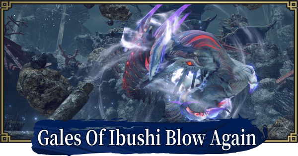 Gales Of Ibushi Blow Again - Event Quest