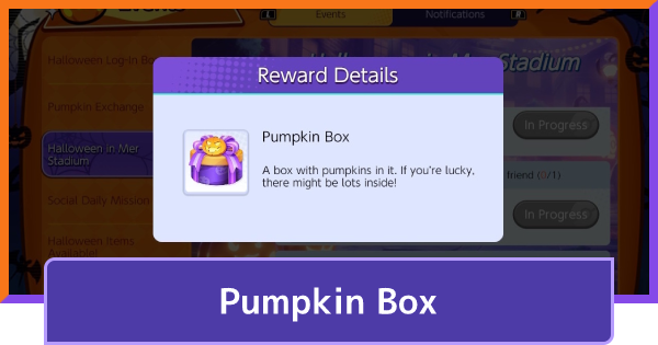 Pumpkin Box: How To Get & Use