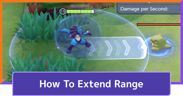 How To Extend The Range Of Moves - Tips & Guides