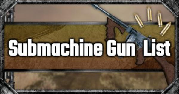 Submachine Gun List & Stats Comparison - GameWith