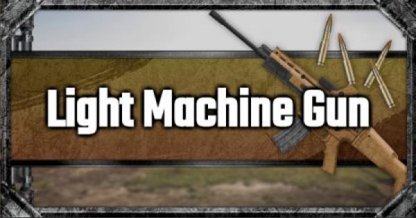 Light Machine Gun List & Stats Comparison - GameWith