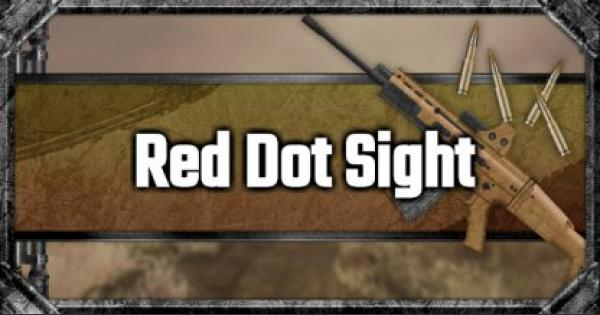 Red Dot Sight - Attachment Stats & Tips - GameWith