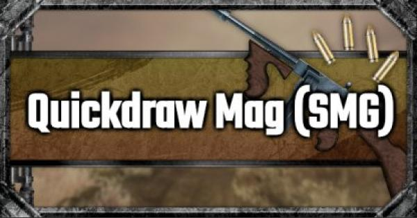 Quickdraw Mag (SMG) - Attachment Stats & Tips - GameWith