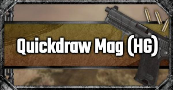 Quickdraw Mag (HG) - Attachment Stats & Tips - GameWith