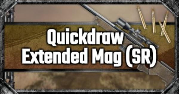 Quickdraw Extended Mag (SR) - Attachment Stats & Tips - GameWith