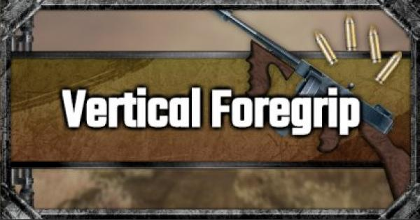 Vertical Foregrip - Attachment Stats & Tips - GameWith
