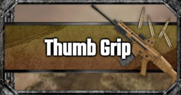 Thumb Grip - Attachment Stats & Tips - GameWith