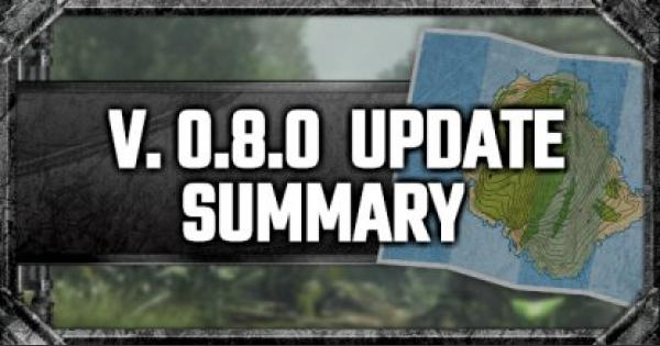 Update v0.8.0 Summary - GameWith