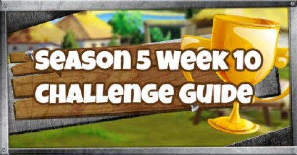 Fortnite | Season 5 Week 10 Challenges Guide - GameWith