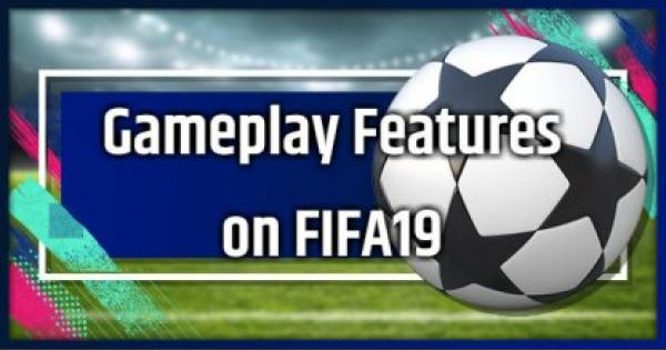 FIFA 19 | New Gameplay Features - Reviews and Videos