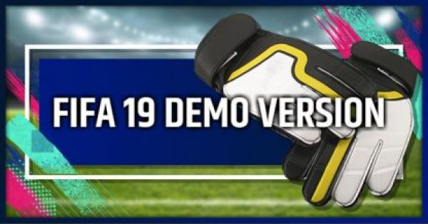 FIFA 19 | When Is The Demo Out? - Teams, Platforms & Release Date