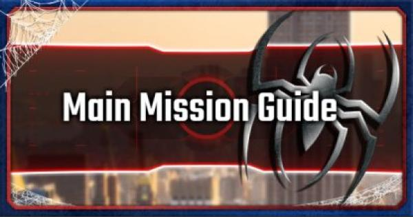 Spider-Man | Main Mission Guide & Tips - GameWith