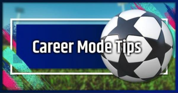 FIFA 19 | Career Mode - Tips & Guide
