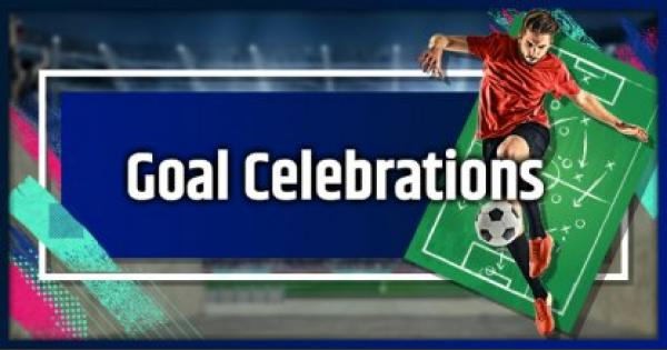 FIFA 19 | Goal Celebration List and Guide
