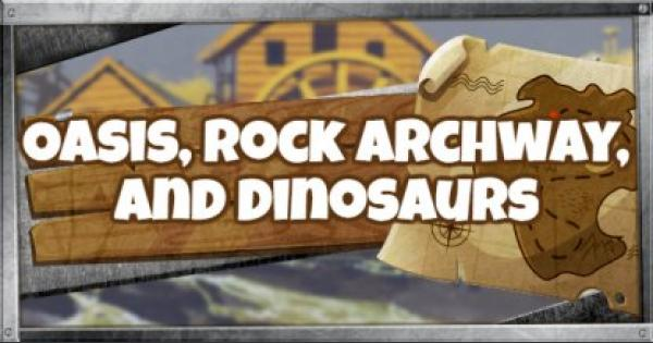 Fortnite | Search Between an Oasis, Rock Archway, and Dinosaurs - GameWith