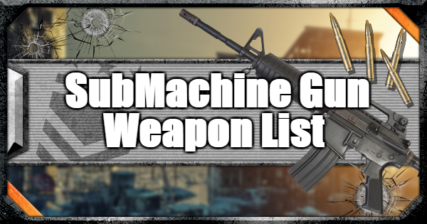 【CoD: BO4】Submachine Gun (SMG) - Weapon List & Stats【Call of Duty: Black Ops 4】 - GameWith