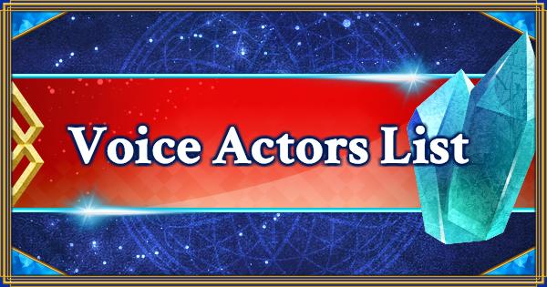 FGO | Voice Actors List | Fate/Grand Order