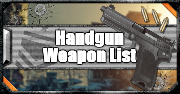 【CoD: BO4】Handgun - Weapon List & Stats【Call of Duty: Black Ops 4】 - GameWith