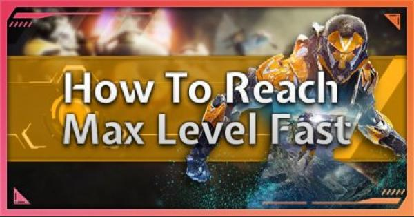 Anthem | How To Get To Max Level Faster - Tips & Guides