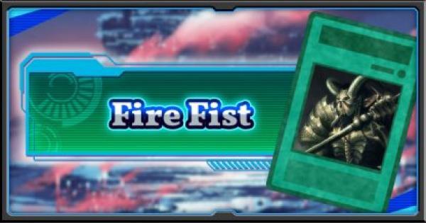 Fire Fist | Deck Recipe - YuGiOh! Duel Links