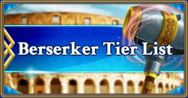 FGO | Berserker Servants Tier List | Fate/Grand Order