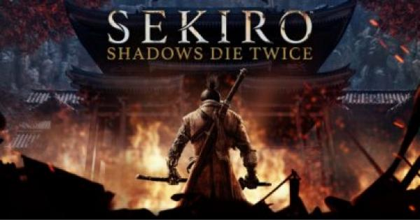 Sekiro: Shadows Die Twice - Strategy Guide & Walkthrough