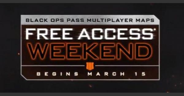 CoD: BO4 | Mar. 15 Update - Free Access Weekend and Double XP Event! | Call of Duty: Black Ops 4 - GameWith