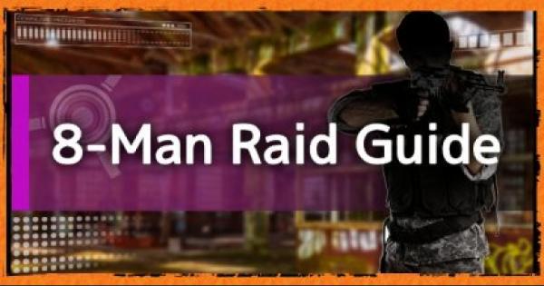 Division2 | 8-Man Raid Guide: All Raids List