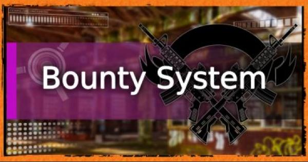 Division2 | Bounty System - How To Unlock Bounties
