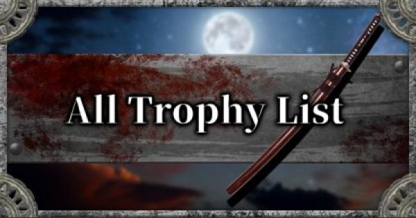 SEKIRO | All Trophy List - Achievement Unlock Requirements